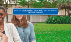 miami dade college online orientation This course is conducted through an online classroom you will need to go to this classroom to obtain your lessons, work through tutorials, take quizzes, complete assignments, participate in discussions with your fellow students, and ask questions of your instructor as soon as the registration.